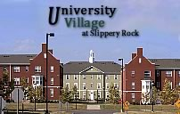University Village   Now leasing for Fall 11 call  724-794-0188 or  visit us at 104 Main Street,  Slippery Rock